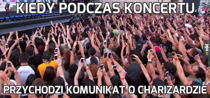 Kiedy podczas koncertu