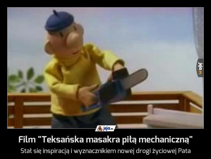 """Film """"Teksańska masakra piłą mechaniczną"""""""
