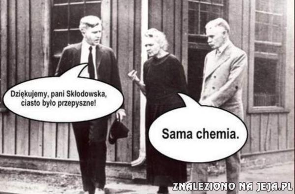 Dobre ciasto, pani Skłodowska!