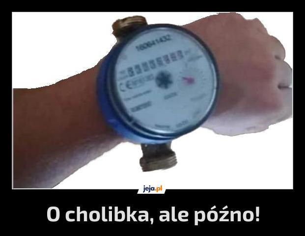 To już ta godzina?!