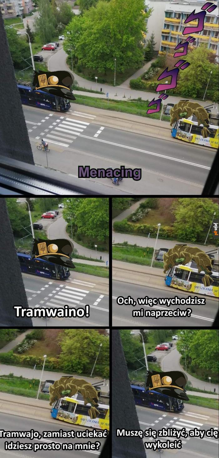 Tramwaje we Wrocławiu be like: