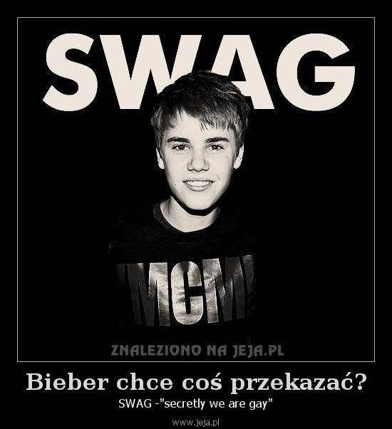 Bieber chce coś przekazać?
