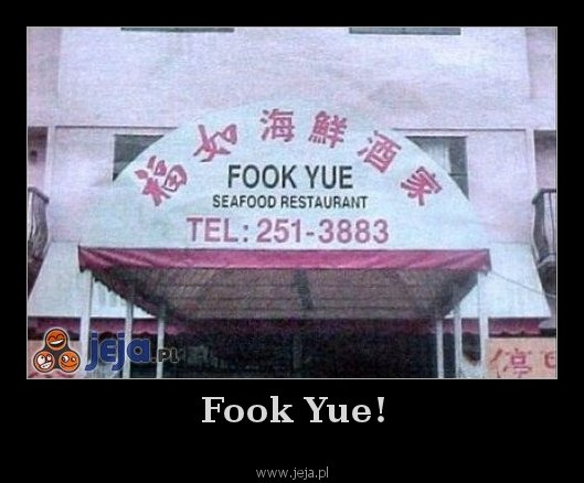Fook Yue!