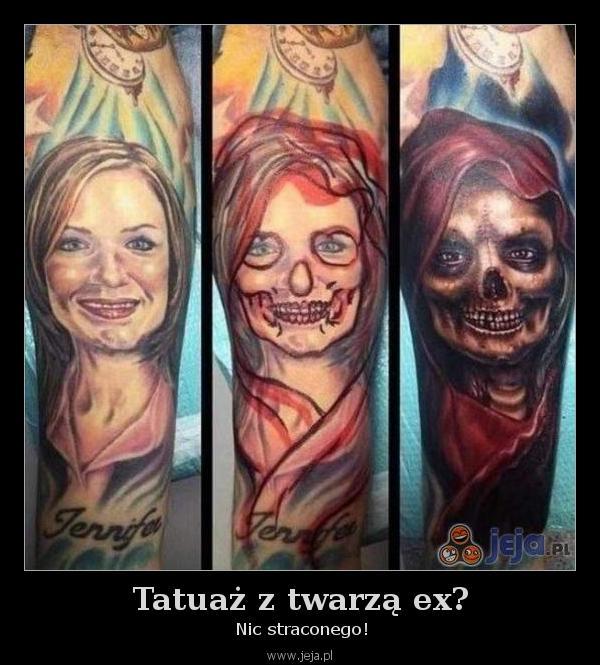 Tatuaż z twarzą ex?