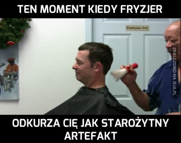 Ten moment kiedy fryzjer