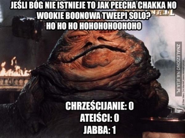 Jabba wygrywa z każdym