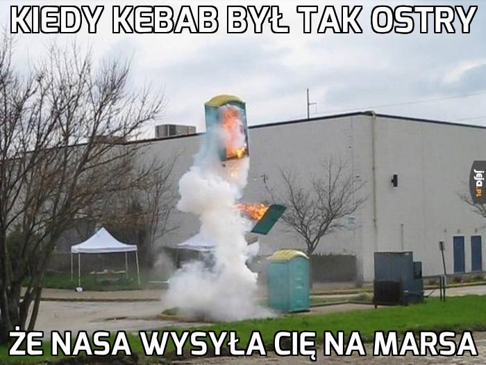 Kiedy kebab był tak ostry