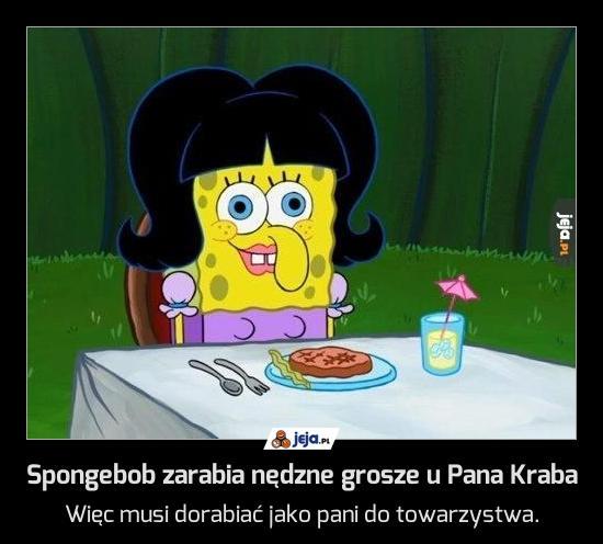 Spongebob zarabia nędzne grosze u Pana Kraba