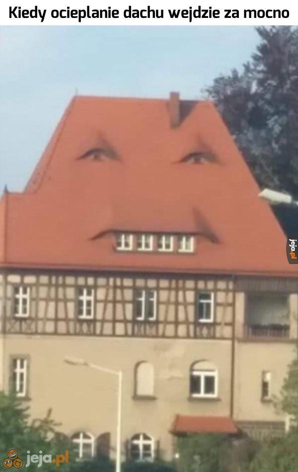 Ten domek to chyba niezły zgrywus