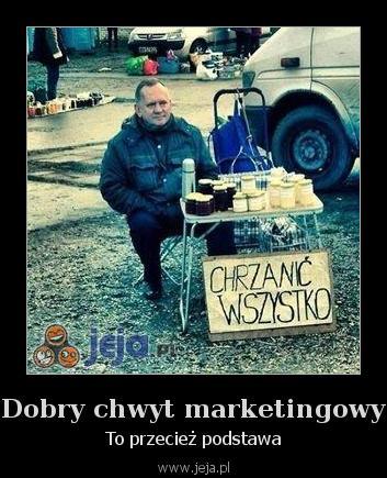 Dobry chwyt marketingowy