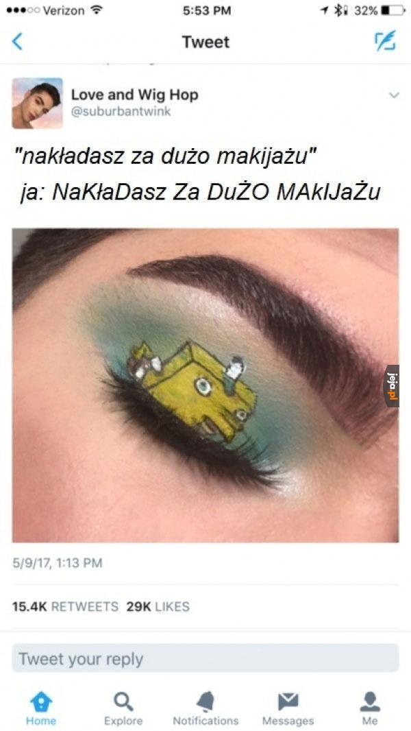 Za dużo makijażu