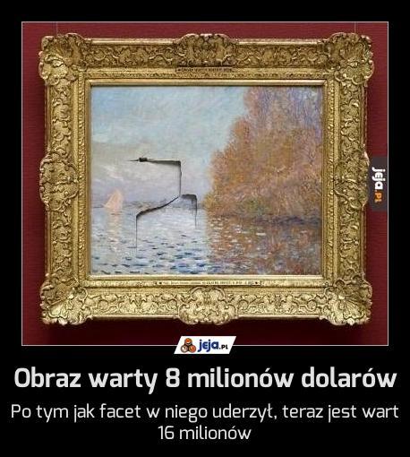 Obraz warty 8 milionów dolarów