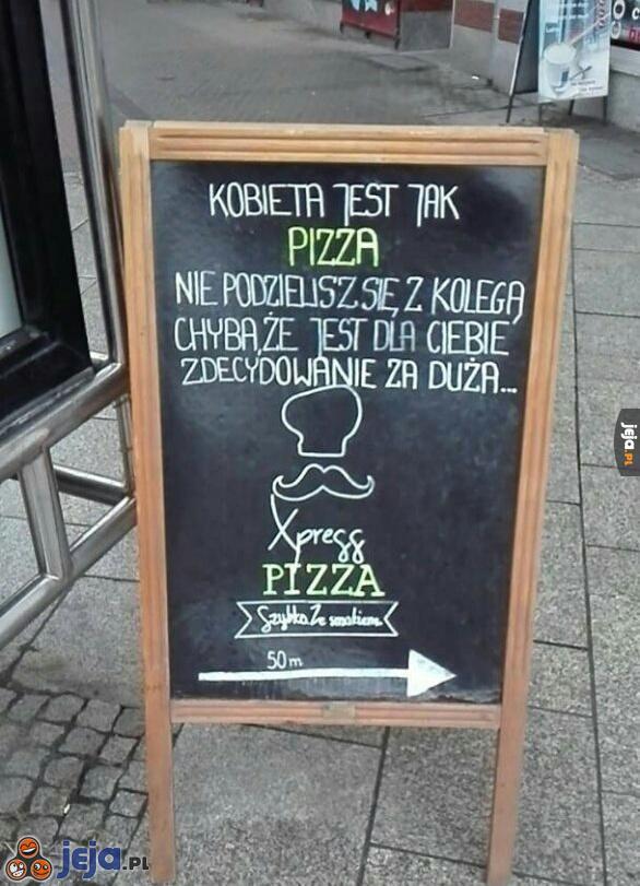 Kobieta jak pizza