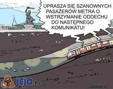 Prawda o warszawskim metrze