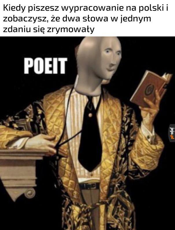 Jestem poetą!