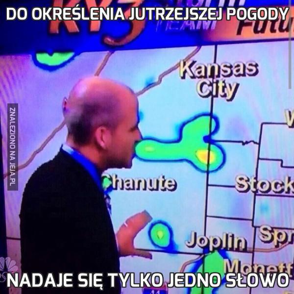 Do określenia jutrzejszej pogody