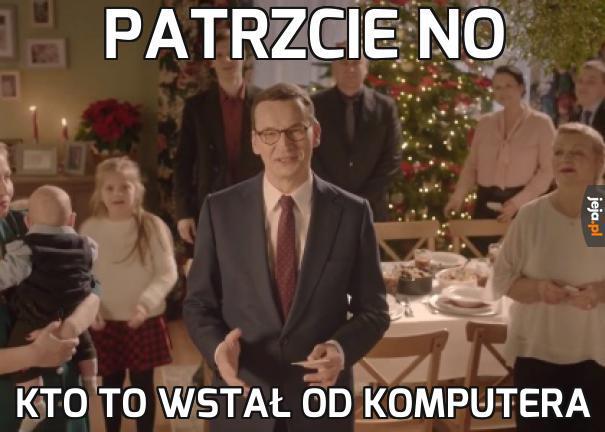 Morawiecki aż przyszedł!