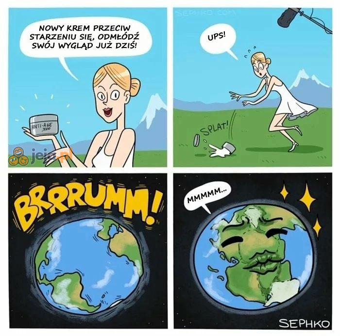 Ziemia jak nowa!