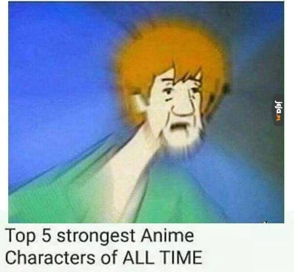 Najsilniejszy bohater anime
