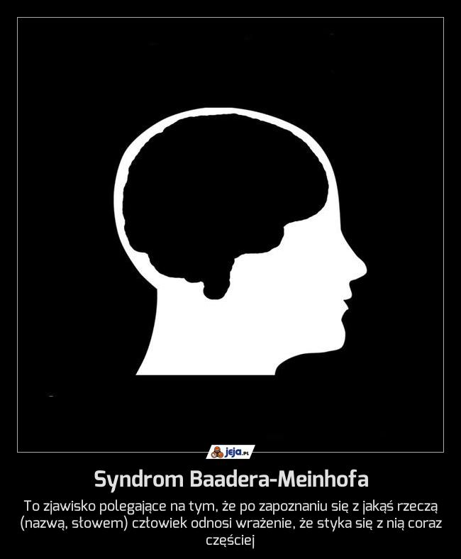 Syndrom Baadera-Meinhofa