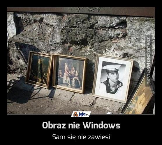 Obraz nie Windows