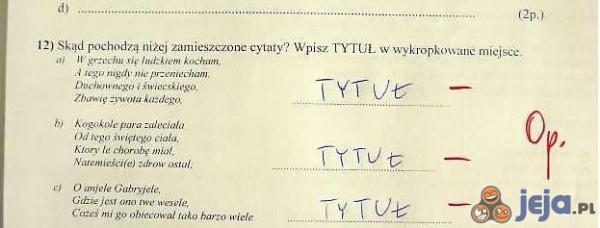 Kazali wpisać, to wpisał...