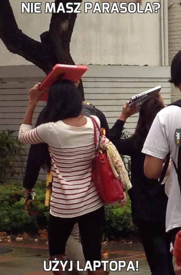 Nie masz parasola?