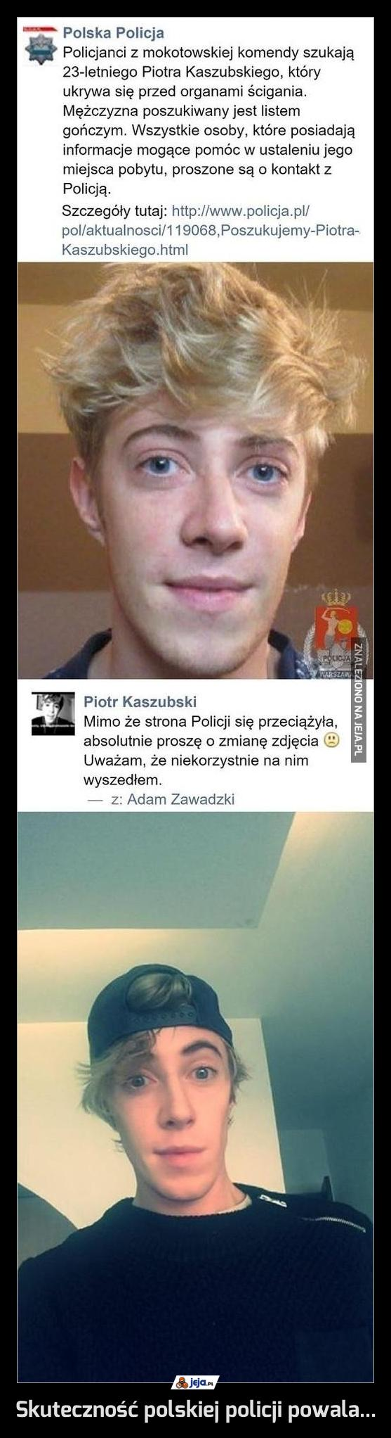 Skuteczność polskiej policji powala...