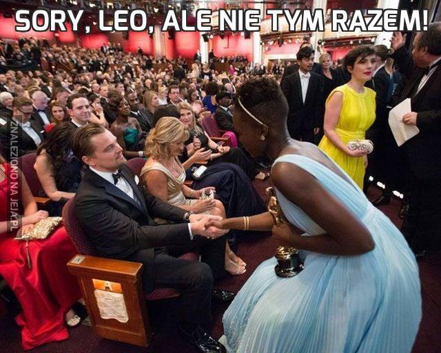 Sory, Leo, ale nie tym razem!