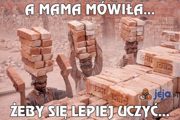 A mama mówiła...