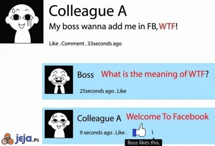 Szef chce mnie dodać na Facebooka