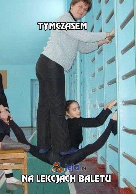Tymczasem na lekcjach baletu