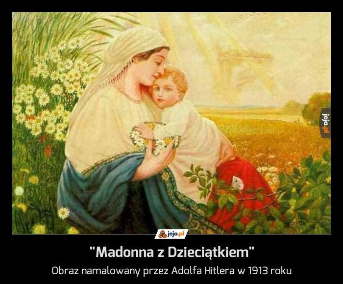 """""""Madonna z Dzieciątkiem"""""""