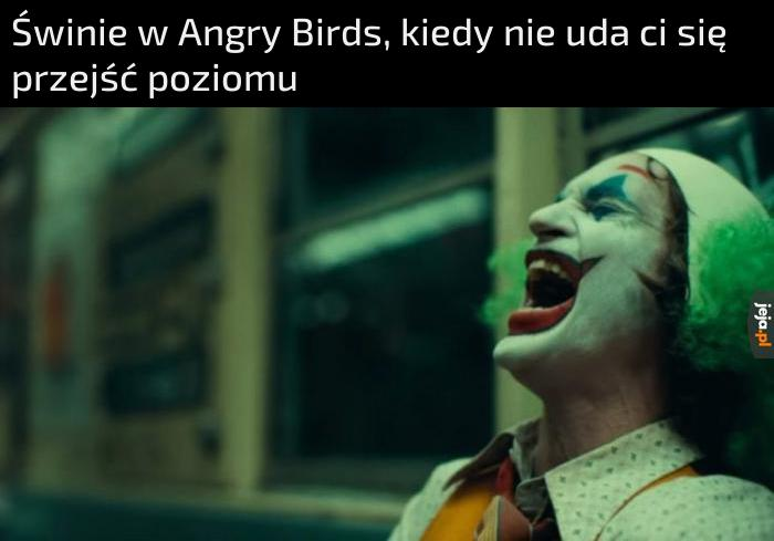I co się tak śmiejesz?