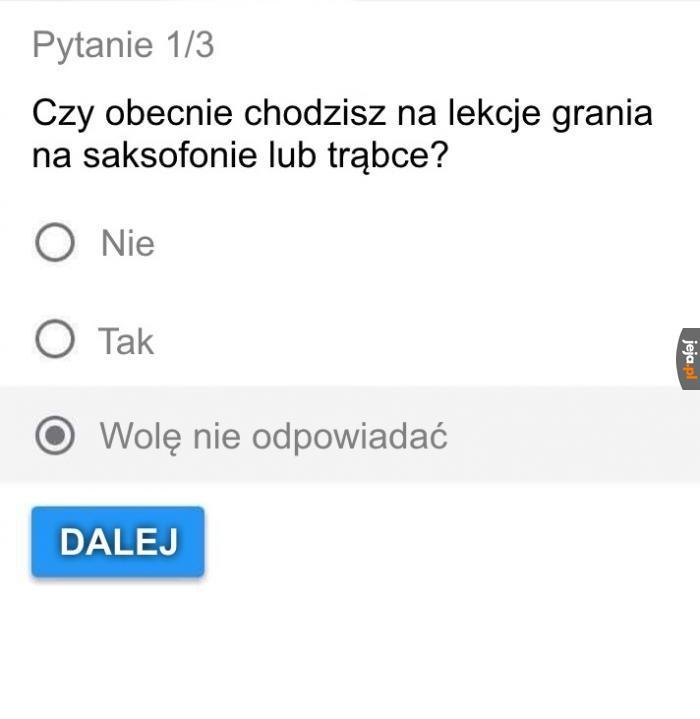 To zbyt intymne pytanie