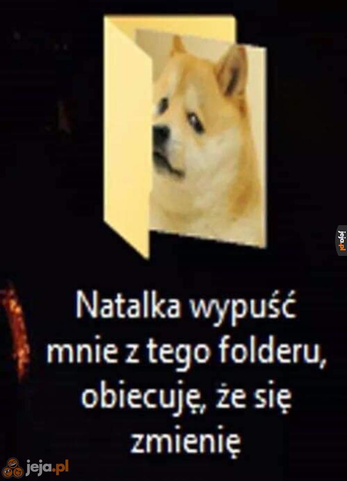 Natalka, nie bądź taka, przecież przeprosiłem