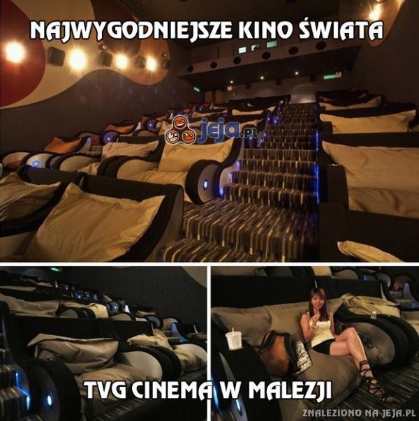 Najwygodniejsze kino świata