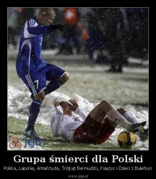 Grupa śmierci dla Polski