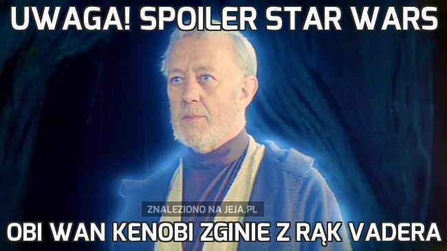 Uwaga! Spoiler Star Wars