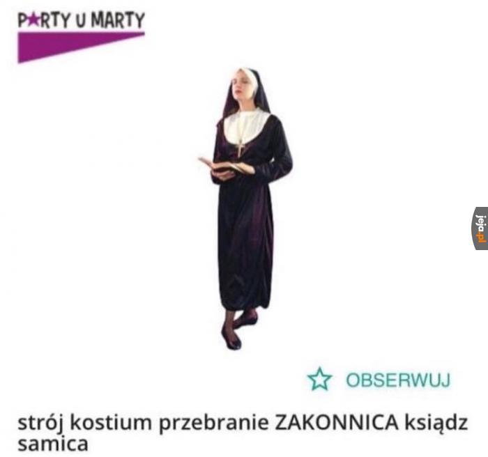 Zakonnica to samica księdza