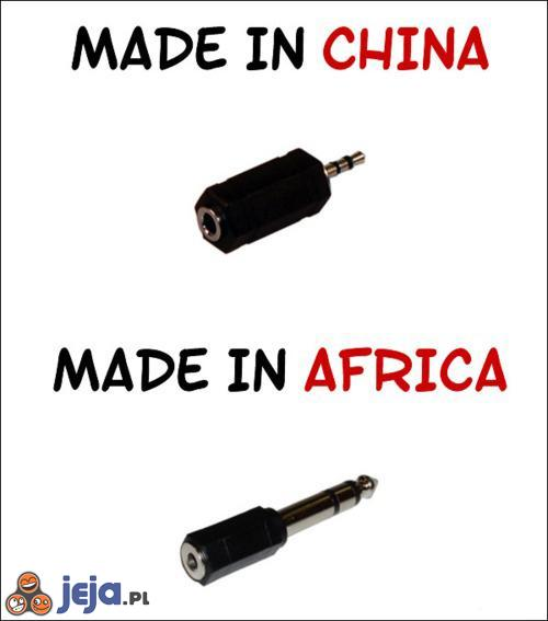 Made in China. Made in Africa.