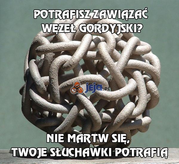 Potrafisz zawiązać węzeł gordyjski?
