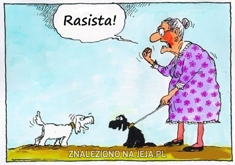 Pies rasista