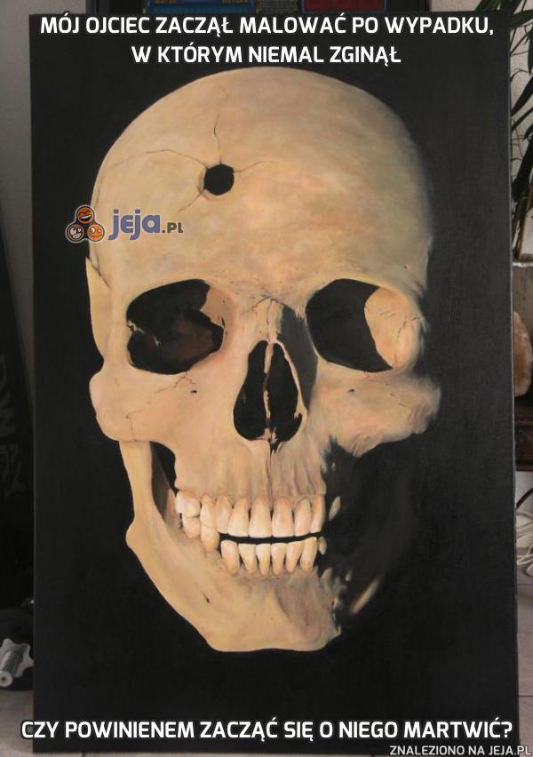 Mój ojciec zaczął malować po wypadku, w którym niemal zginął