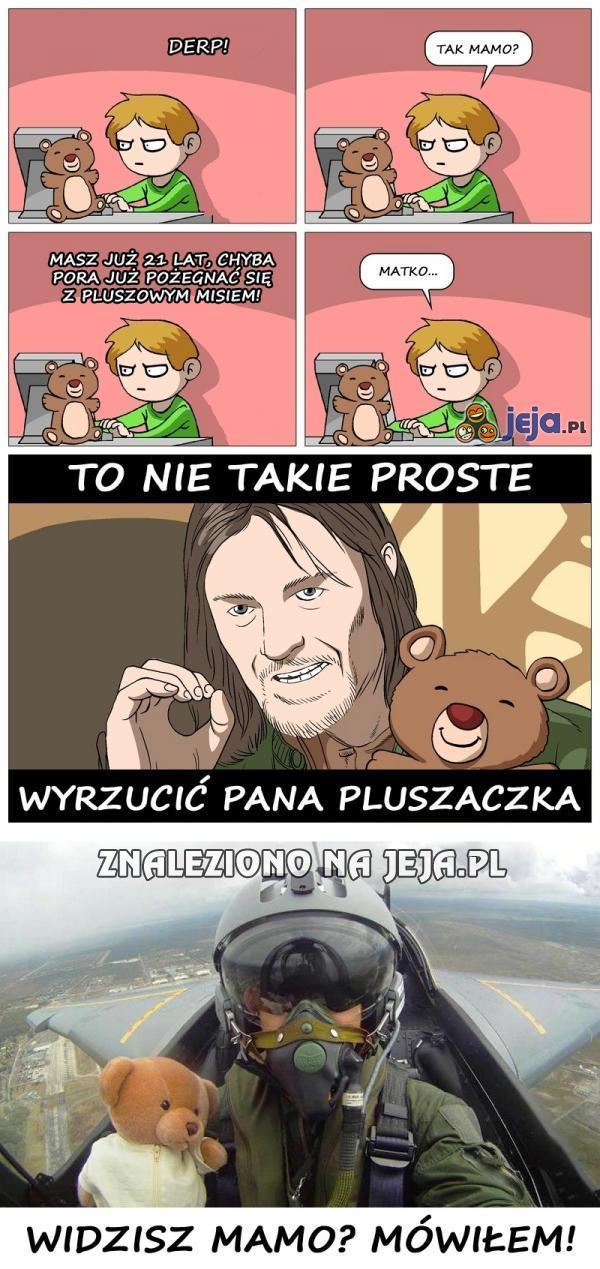 Pan Misiaczek nigdy nie odejdzie
