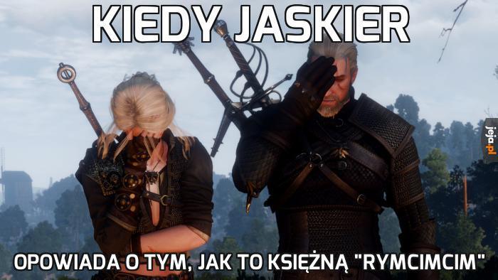 Jaskier, pls...