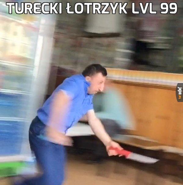 Turecki łotrzyk lvl 99