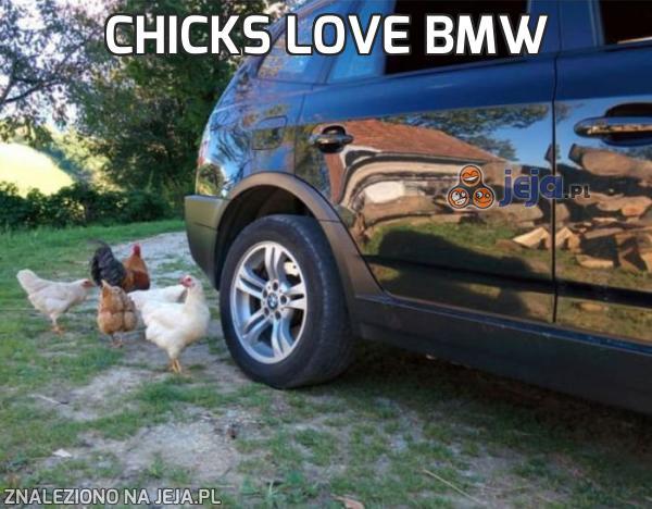 Chicks love BMW