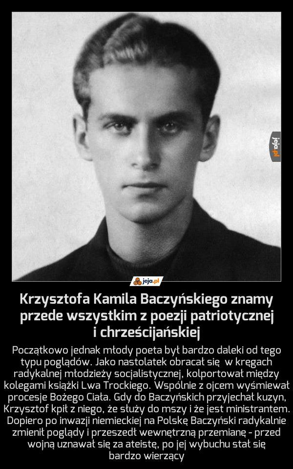 Baczyński, jakiego nie znaliście