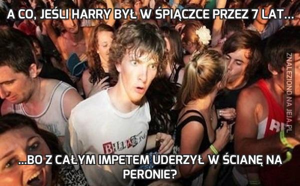 A co, jeśli Harry był w śpiączce przez 7 lat...